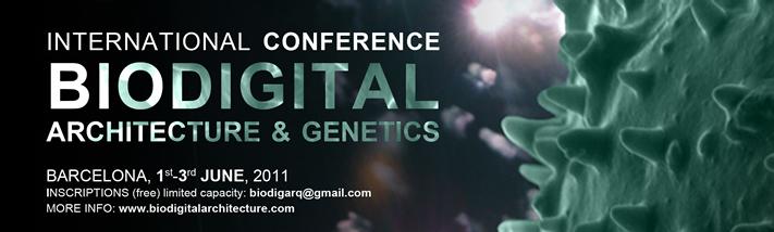 Conferencia Internacional de Arquitectura Biodigital y Genética