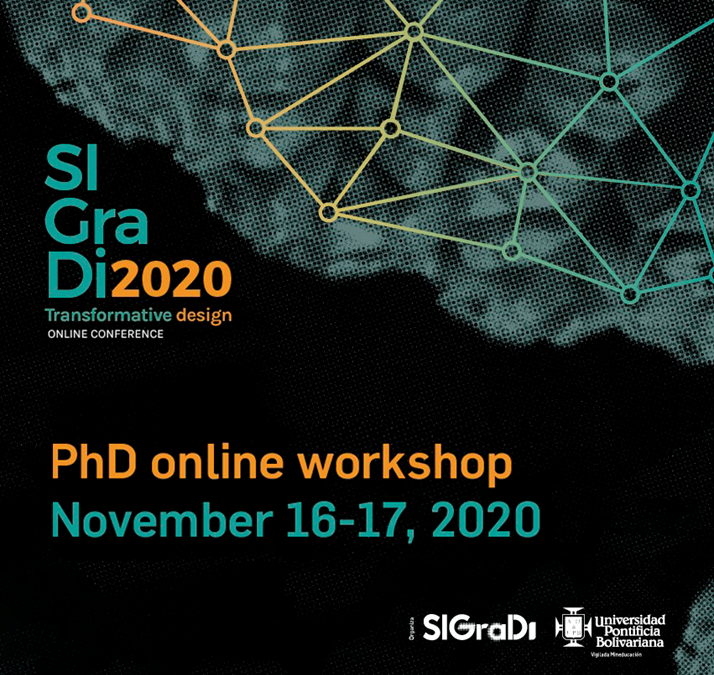 PhD Workshop SIGraDi 2020 Virtual